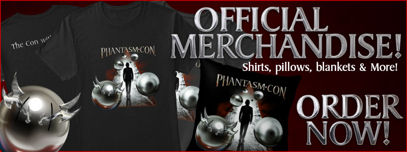 Official Phantasm-con Merchandise